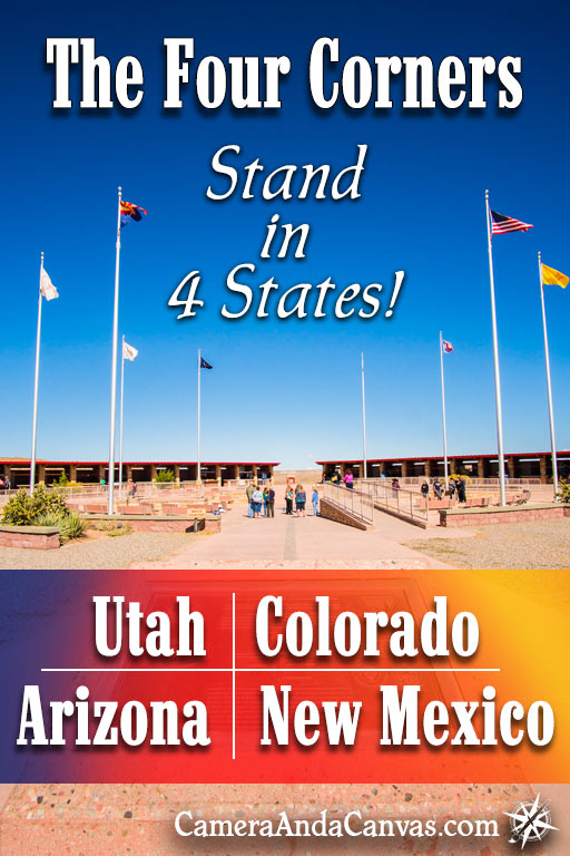Visit the Four Corners. Utah, Colorado, Arizona, New Mexico. Four Corners Monument. What to do and see at the Four Corners.
