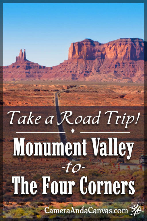 Road trip, Monument Valley to the 4 Corners